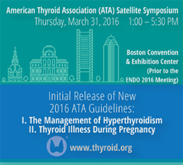 21-26 Sep 2016 – 85th Annual Meeting of the American Thyroid Association – Denver, CO, USA